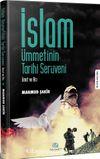 İslam Ümmetinin Tarihi Serüveni & Ümit ve Acı