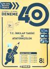 8. Sınıf 40'lı T. C. İnkılap Tarihi ve Atatürkçülük Deneme