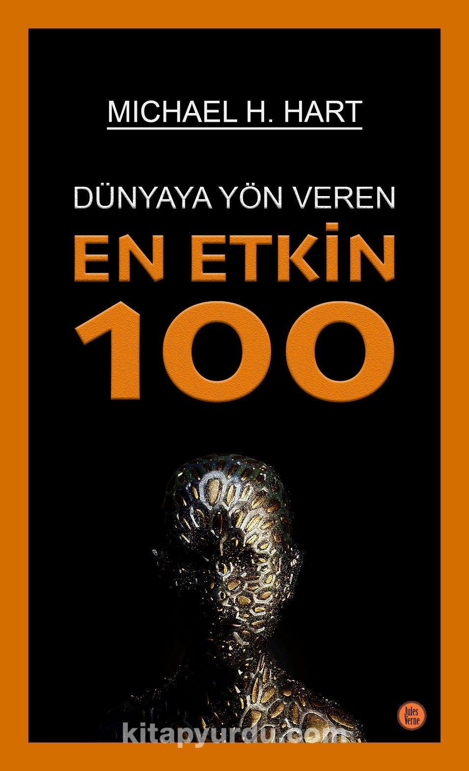 Dünyaya Yön VerenEn Etkin 100 - Michael H. Hart pdf epub