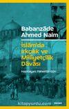 İslam'da Irkçılık ve Milliyetçilik Davası