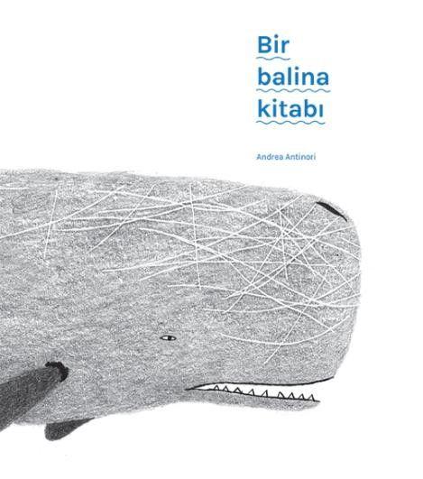 Bir Balina Kitabı - Andrea Antinori pdf epub