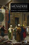 Servetin Denetimine Yönelik Bir Uygulama Müsadere & II. Mahmut Dönemi (1808-1839)