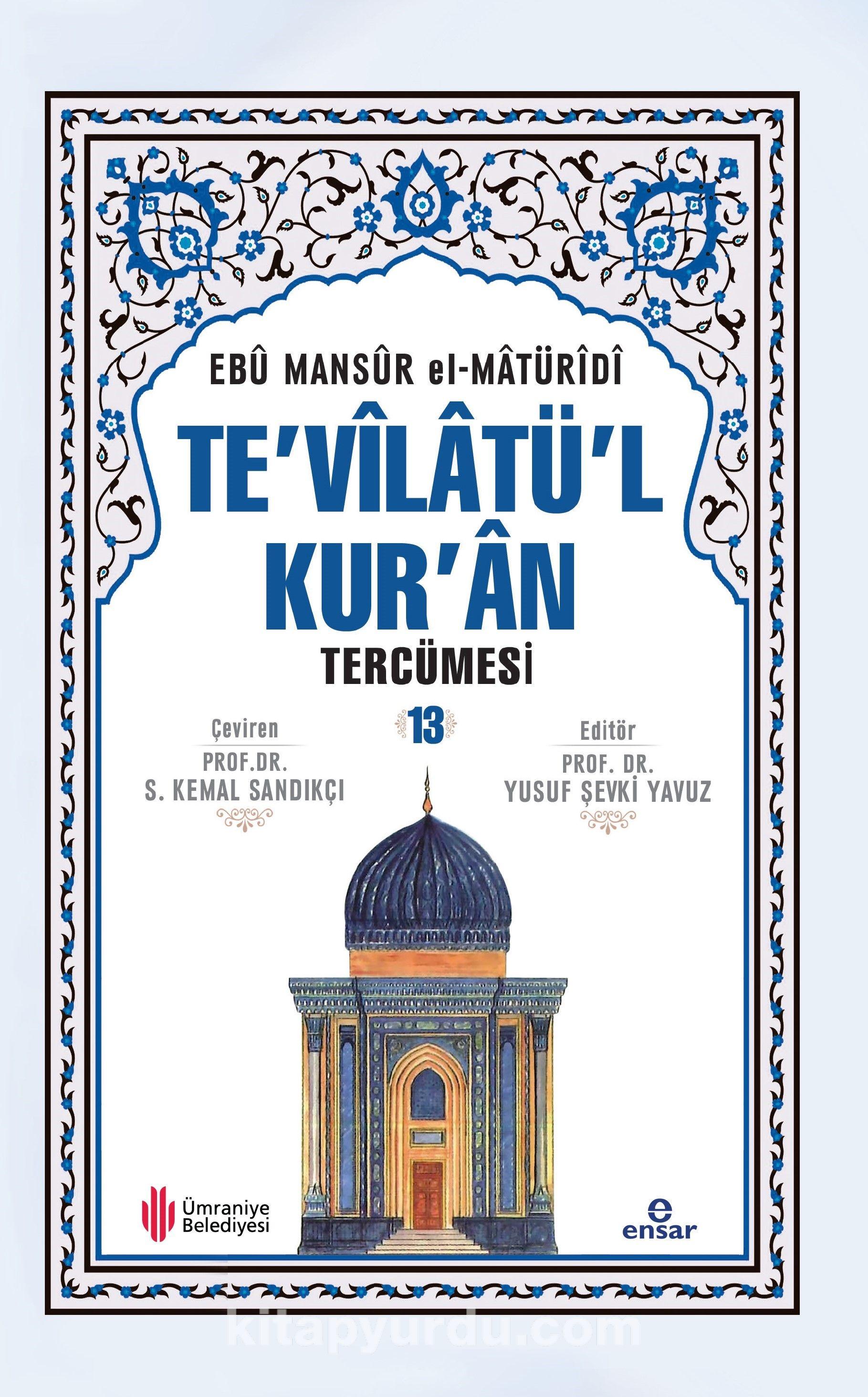 Te'vilatü'l Kur'an Tercümesi 13 - Ebu Mansur el-Matüridi pdf epub