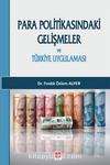 Para Politikasındaki Gelişmeler ve Türkiye Uygulaması