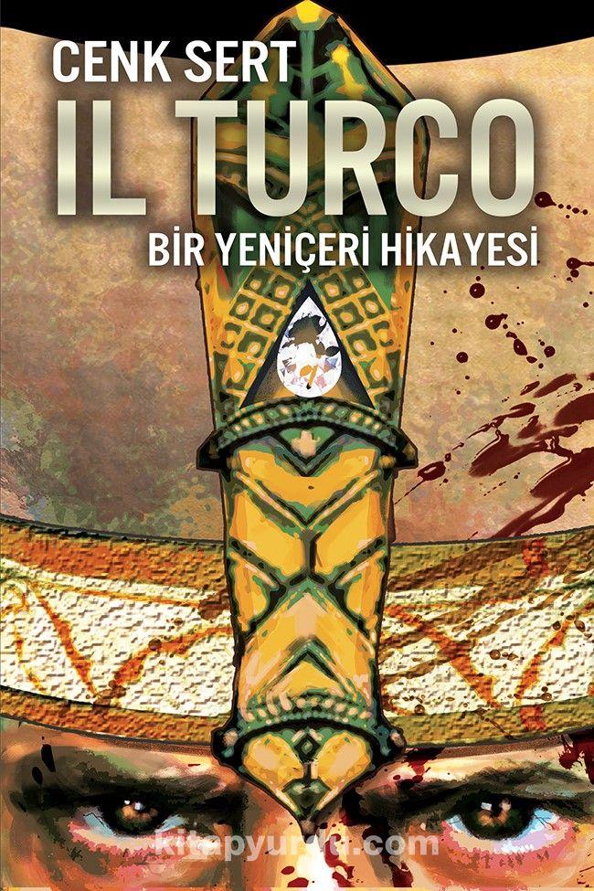 IL Turco Bir Yeniçeri Hikayesi