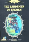 The Bandsmen of Bremen / Stage 1