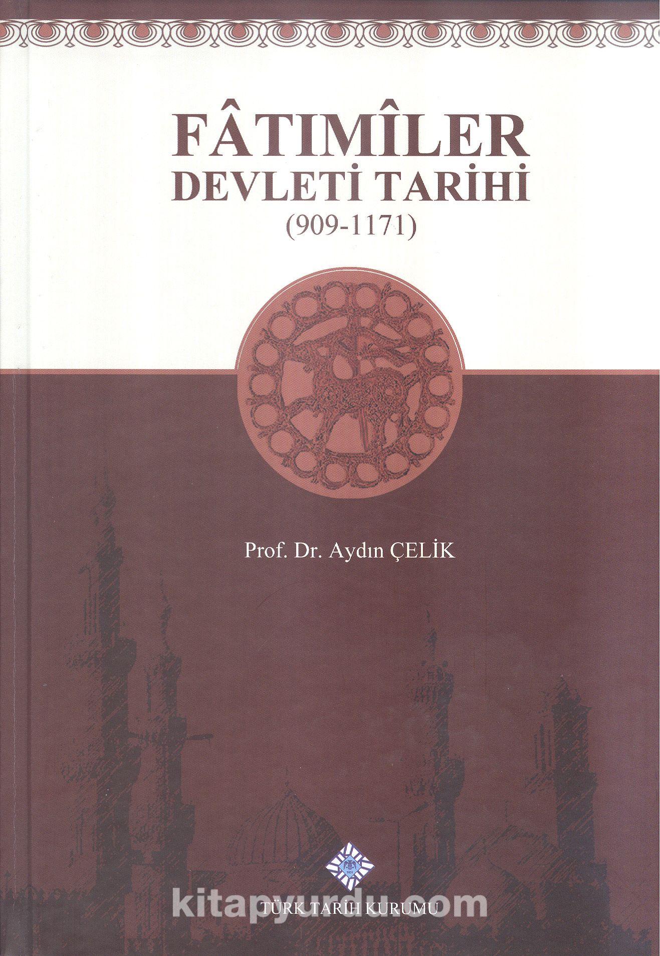 Fatımiler Devleti Tarihi (909-1171)