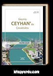 Geçmiş Ceyhan'da Çocukluktu / Adana Kitaplığı 22