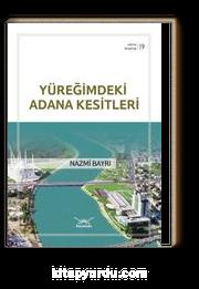 Yüreğimdeki Adana Kesitleri / Adana Kitaplığı 19