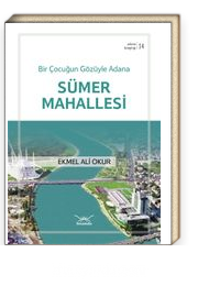 Bir Çocuğun Gözüyle Adana Sümer Mahallesi / Adana Kitaplığı 14