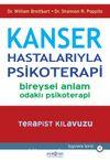 Kanser Hastalarıyla Psikoterapi-Bireysel Anlam Odaklı Psikoterapi-Terapist Kılavuzu