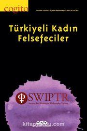 Cogito 92 Üç Aylık Düşünce Dergisi / Türkiyeli Kadın Felsefeciler