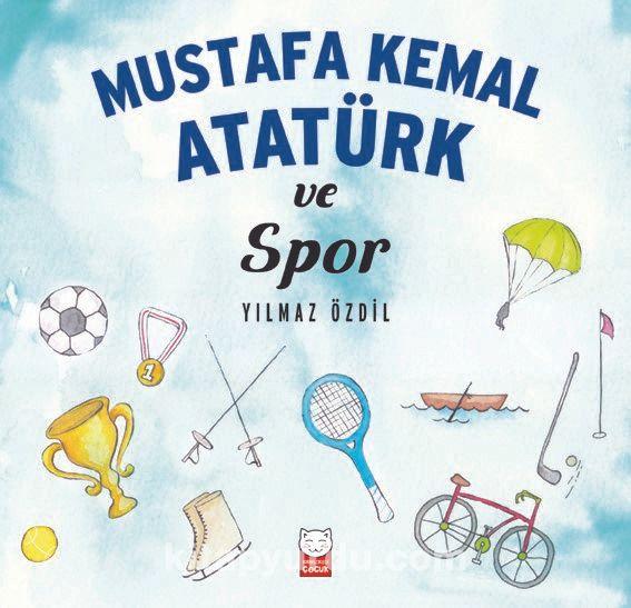 Mustafa Kemal Atatürk ve Spor Pdf İndir