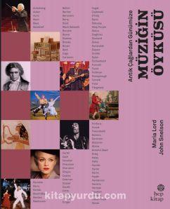 Antik Çağlardan Günümüze: Müziğin Öyküsü - Maria Lord pdf epub