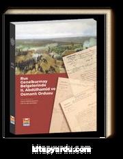 Rus Genel Kurmay Belgelerinde II. Abdulhamit ve Osmanlı Ordusu