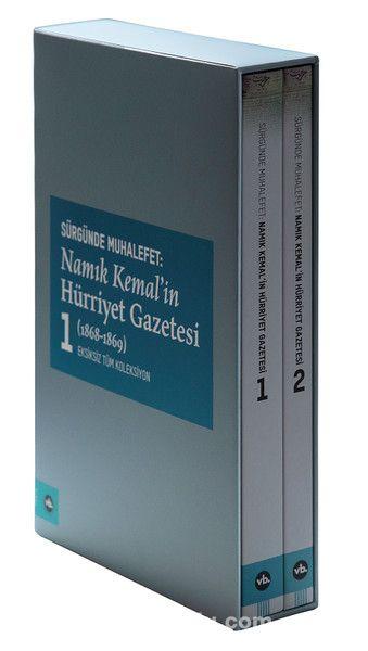 Sürgünde Muhalefet: Namık Kemal'in Hürriyet Gazetesi (1868-1870) (2 Cilt Takım Kutulu)