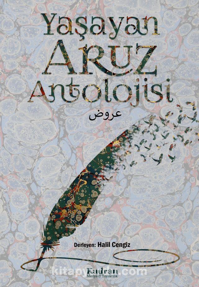 Yaşayan Aruz Antolojisi - Halil Cengiz pdf epub
