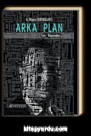 Arka Plan & Foto-Röportajları