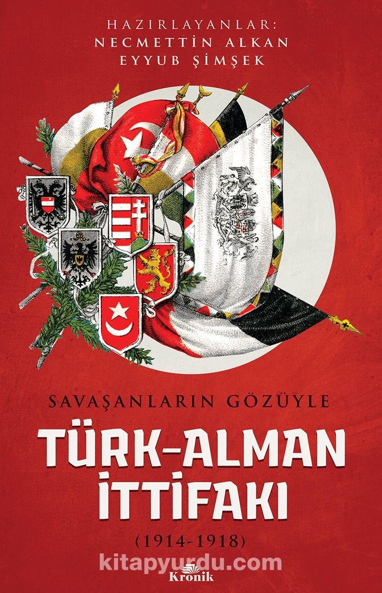Savaşanların Gözüyle Türk-Alman İttifakı (1914-1918) - Necmettin Alkan pdf epub