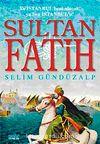 Sultan Fatih & Ya İstanbul Beni Alacak, Ya Ben İstanbul'u!