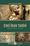 Eski İran Tarihi (Medler, Persler, Partlar)