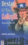 Destan Of The Kalleşlik / İhanetin Tarihi
