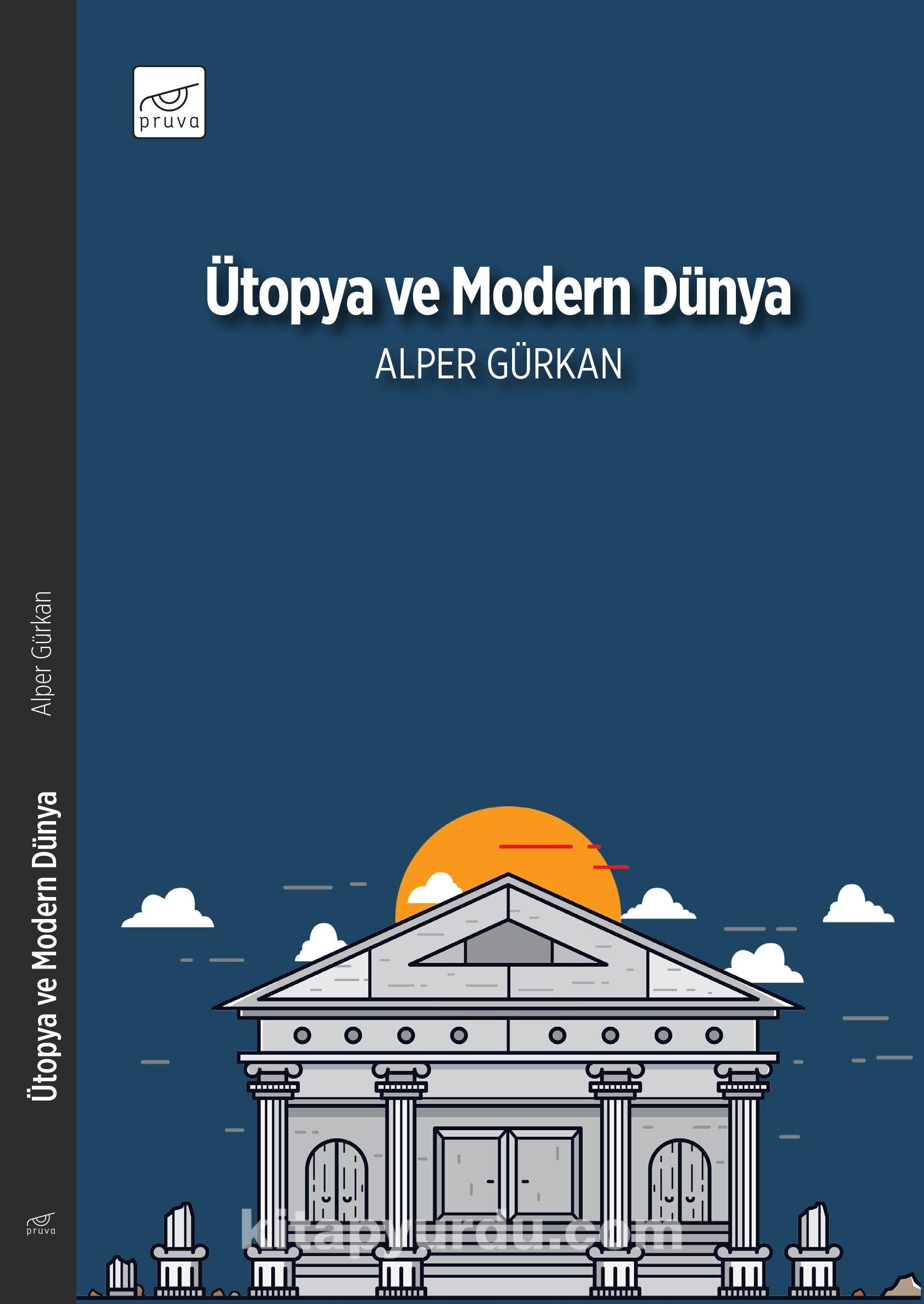 Ütopya ve Modern Dünya