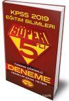 2019 KPSS Eğitim Bilimleri Süper 5'li Tamamı Çözümlü Deneme