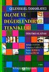 Ölçme ve Değerlendirme Teknikleri Öğretmen El Kitabı / Doç.Dr.Mehmet Bahar