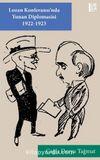 Lozan Konferansı'nda Yunan Diplomasisi (1922-1923)