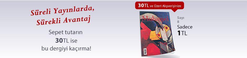 """30TL ve Üzeri Alışverişinize """" Muhayyel Dergisi Sayı:8 Aralık 2018"""" Sadece 1TL"""