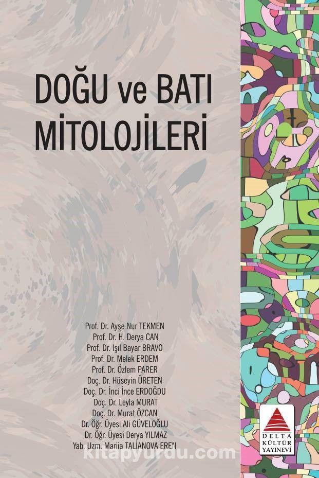 Doğu ve Batı Mitolojileri - Kollektif pdf epub
