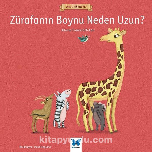 Zürafanın Boynu Neden Uzun? - AlbenaIvanovitch Lair pdf epub