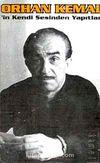 Orhan Kemal'in Kendi Sesinden Yapıtları