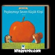 Paylaşmayı Seven Küçük Kirpi