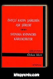 İsveçli Kadın Şairlerin Aşk Şiirleri
