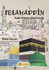 Selahaddin & Kudüs Muhafızı Olma Yolunda