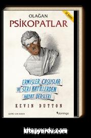 Olağan Psikopatlar & Ermişler, Casuslar ve Seri Katillerden Hayat Dersleri
