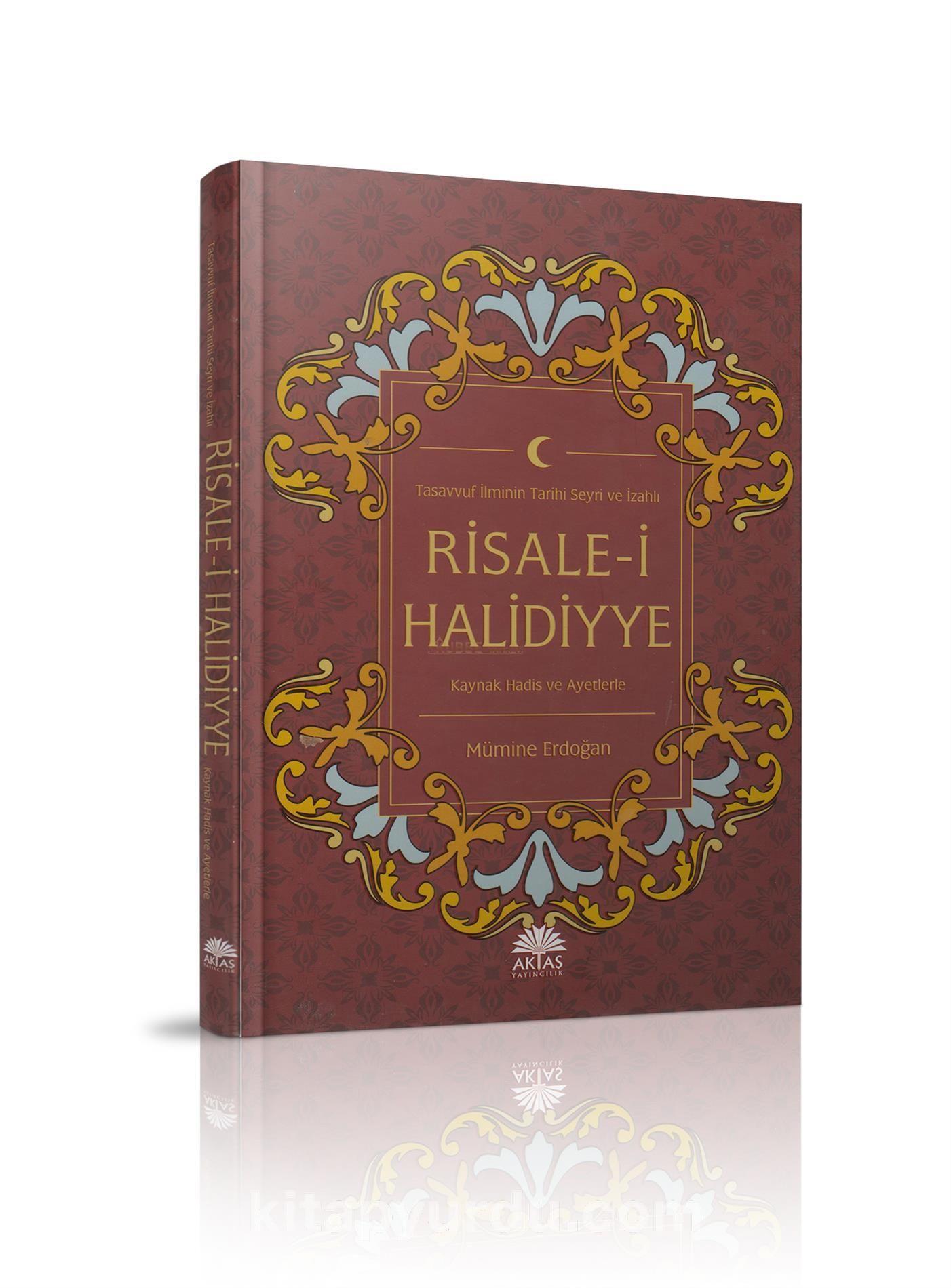 Tasavvuf İlminin Tarihi Seyri ve İzahlı Risale-i Halidiyye - Mümine Erdoğan pdf epub