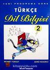 Türkçe Dil Bilgisi 2 & Yeni Programa Göre