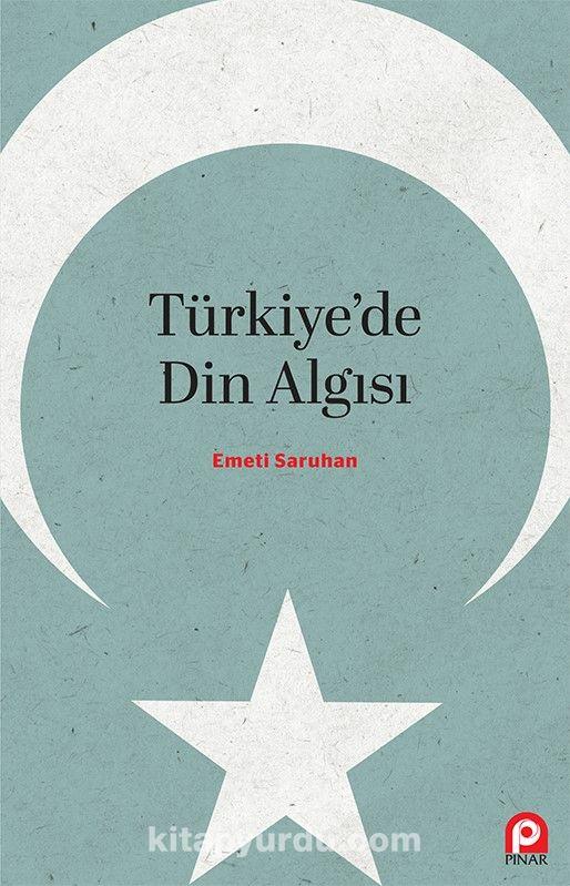 Türkiye'de Din Algısı - Emeti Saruhan pdf epub