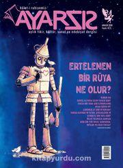 Ayarsız Aylık Fikir Kültür Sanat ve Edebiyat Dergisi Sayı:34 Aralık 2018