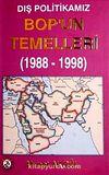 Dış Politikamız Bop'un Temelleri (1988-1998)