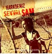 Şevval Sam / Karadeniz