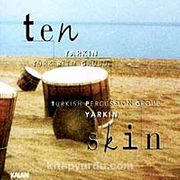 Ten / Skin (1 CD + 1 Kitapçık)