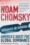 Hegemony or Survival & America's Quest for Global Dominance