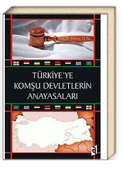 Türkiye'ye Komşu Devletlerin Anayasaları