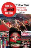 İran'da Bir Futbol Kulübü & Traktor Sazı ve İran'daki Türk Kimliği