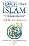 Kabul Edilmiş Tevrat ve İncildeki Önceki İslam