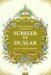 Türkçe Okunuşları ve Manaları İle Sureler ve Dualar
